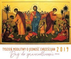 Tydzień Modlitw o Jedność Chrześcijan 2019